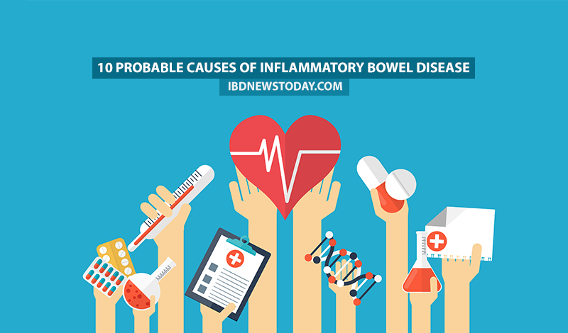 10 Probable Causes of Inflammatory Bowel Disease